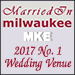 Married in MKE #1 Wedding Venue 2017